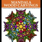 Color My Moods Mandala Wood Carvings Coloring Book